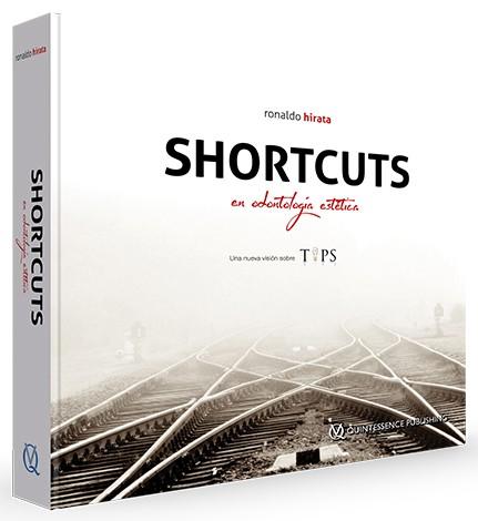 Shortcuts en Odontología Estética: una nueva visión sobre TIPS