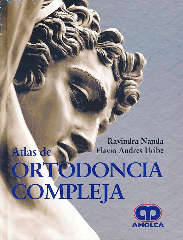 Atlas de Ortodoncia Compleja