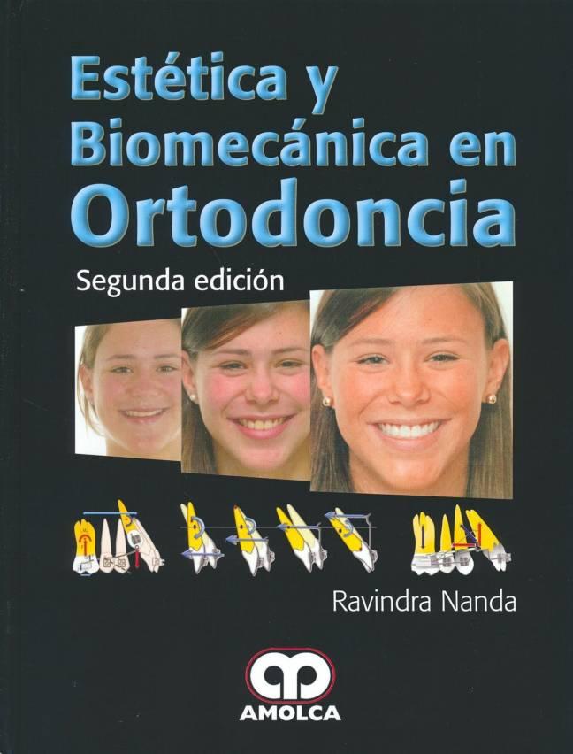 Estética y Biomecánica en Ortodoncia