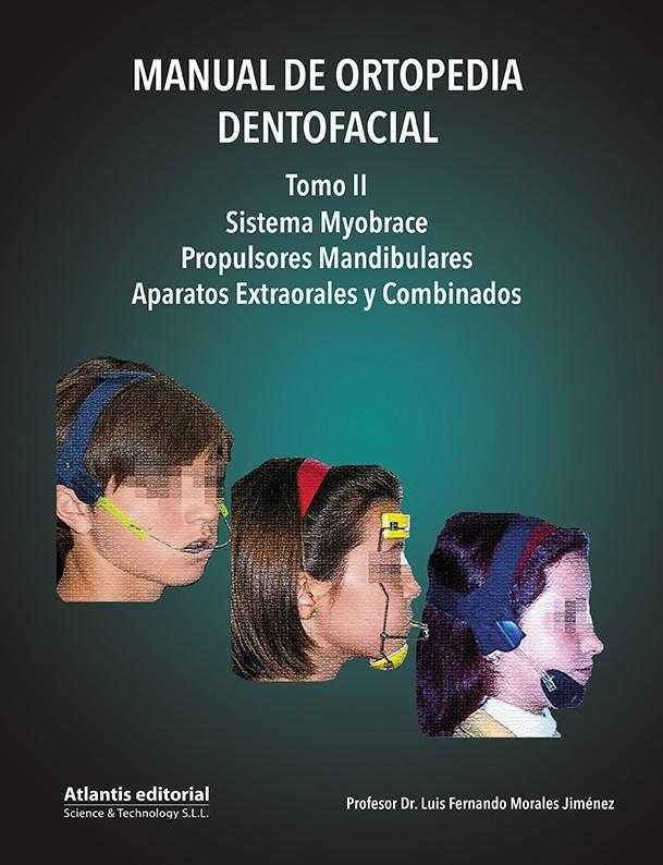 Manual de Ortopedia Dentofacial.