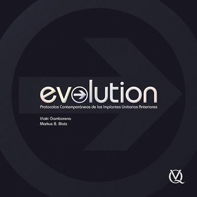 Evolution: Protocolos Contemporáneos de los Implantes Unitarios Anteriores