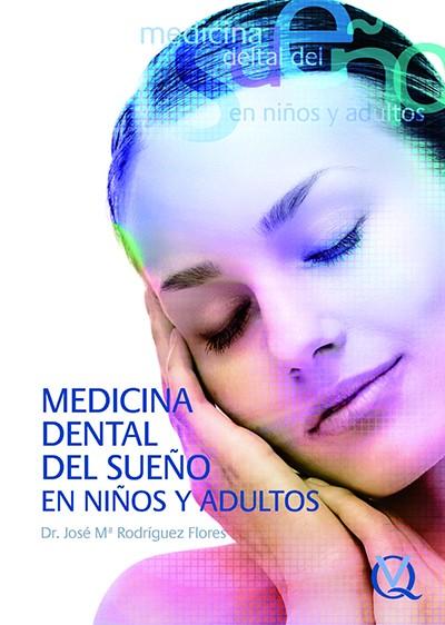 Medicina Dental del Sueño en Niños y Adultos