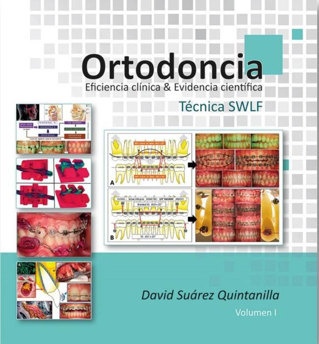 Ortodoncia.  Eficiencia Clínica & Evidencia Científica.