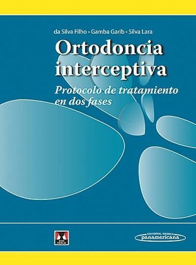 Ortodoncia Interceptiva: Protocolo de tratamiento en dos fases