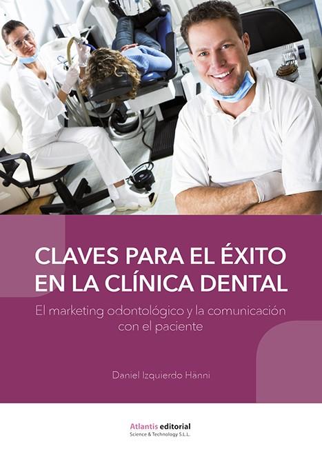 Claves para el éxito en la clínica dental.