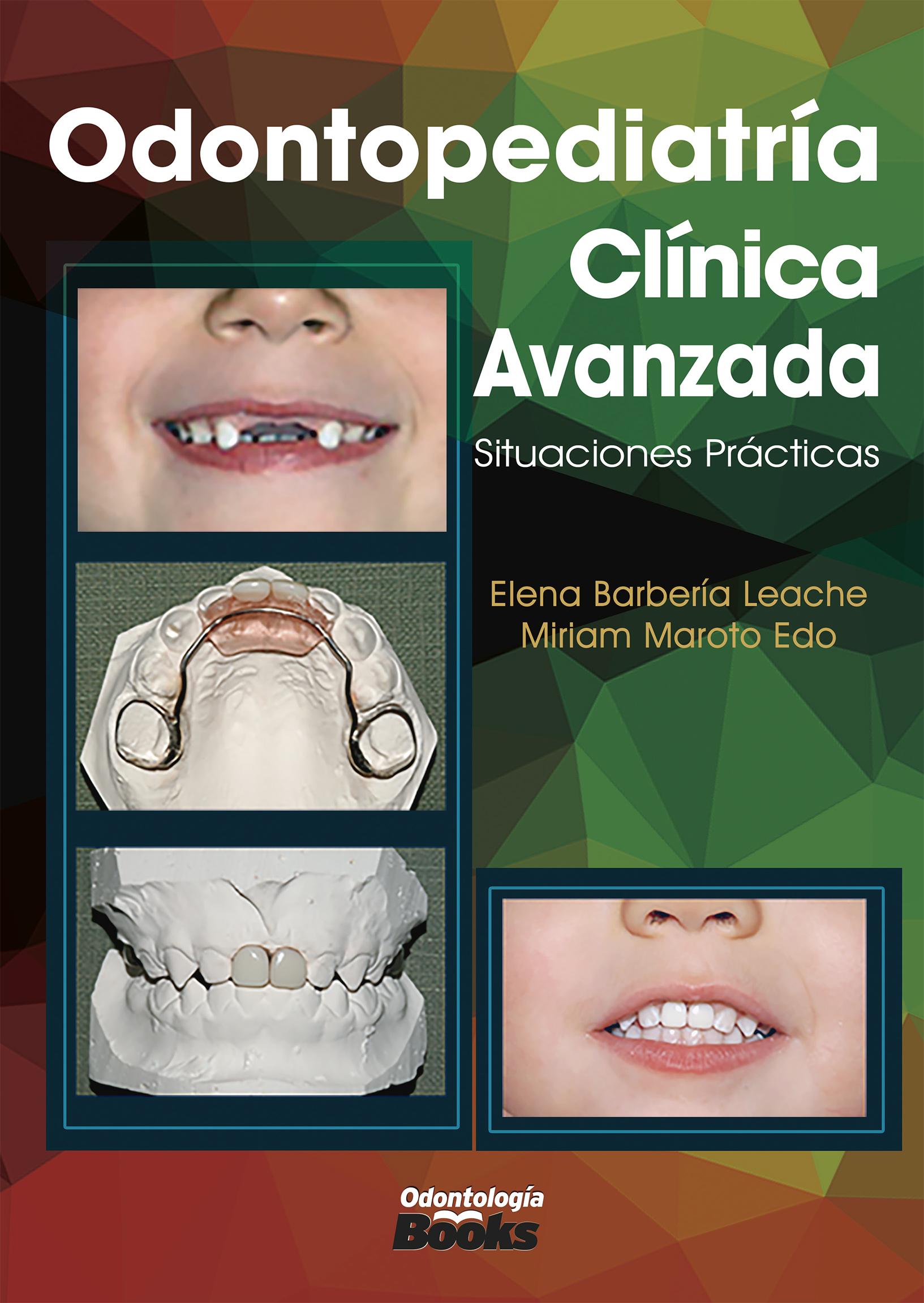 Odontopediatría clínica avanzada. Situaciones prácticas-